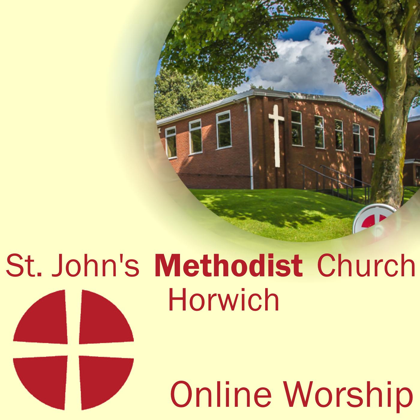 St John's Methodist Church Horwich Online Worship